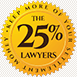 The 25% Lawyers